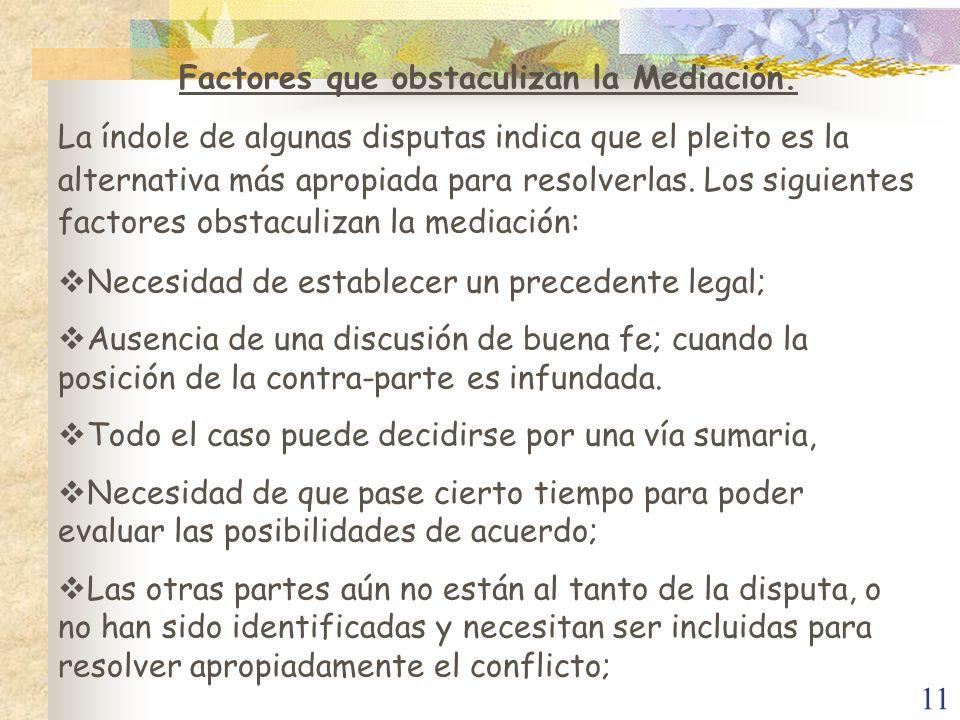 Factores que obstaculizan la Mediación.