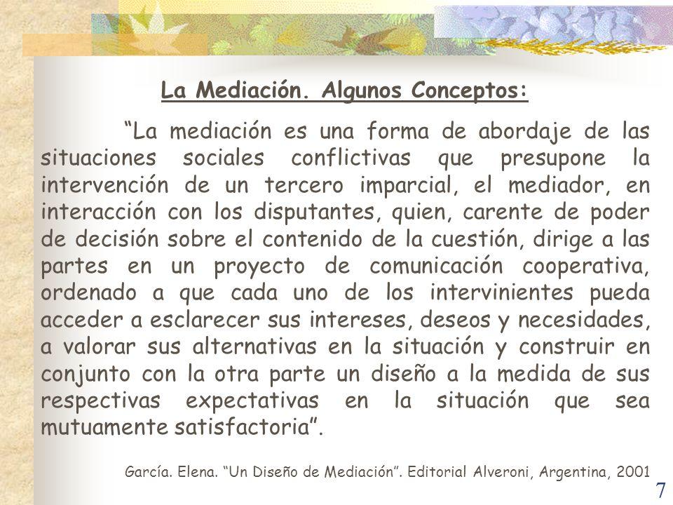La Mediación. Algunos Conceptos: