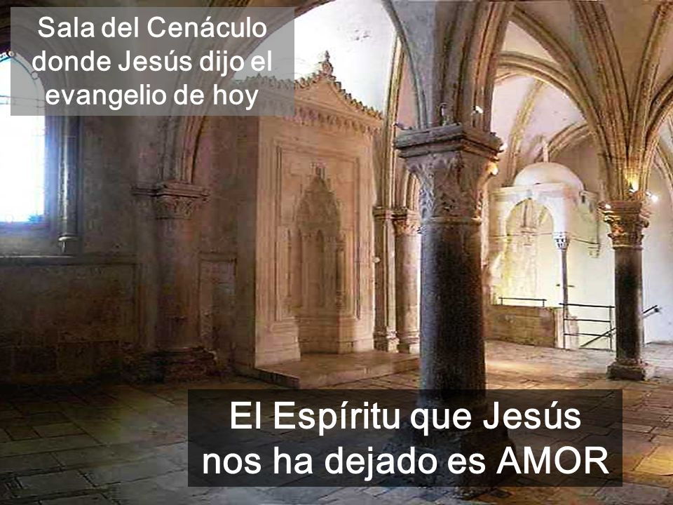El Espíritu que Jesús nos ha dejado es AMOR
