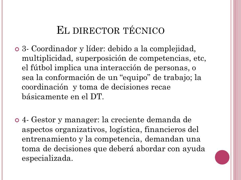 El director técnico