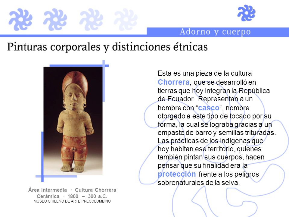 Área Intermedia · Cultura Chorrera Cerámica · 1800 – 300 a.C.