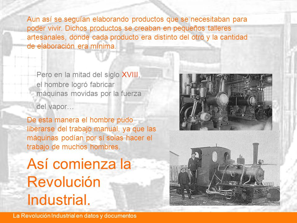 Así comienza la Revolución Industrial.