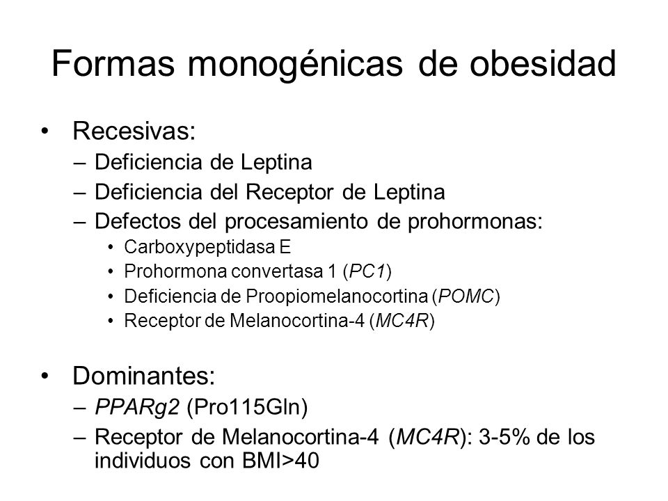 Formas monogénicas de obesidad