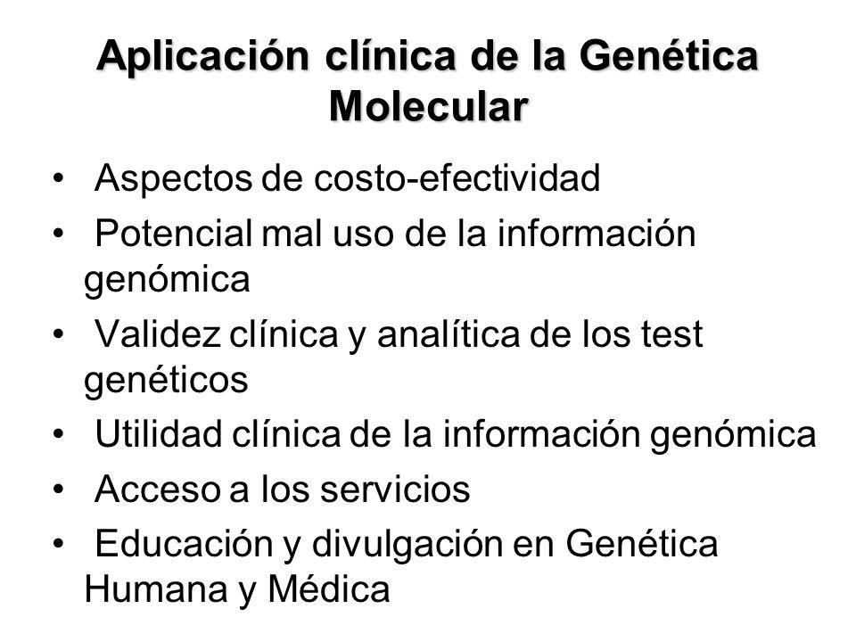 Aplicación clínica de la Genética Molecular