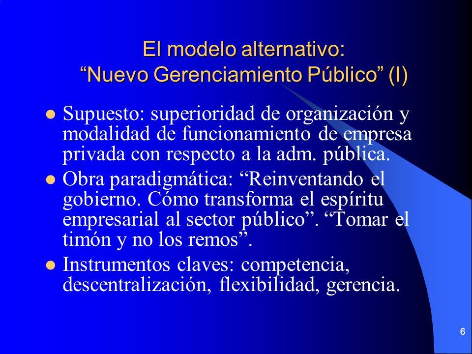 El modelo alternativo: Nuevo Gerenciamiento Público (I)