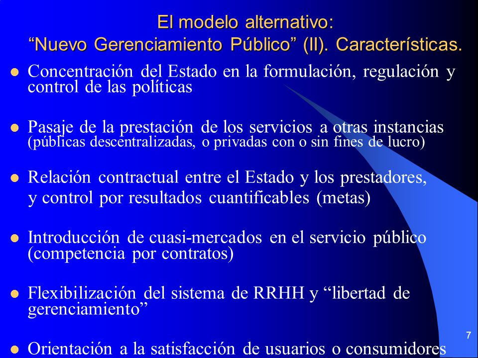 El modelo alternativo: Nuevo Gerenciamiento Público (II)