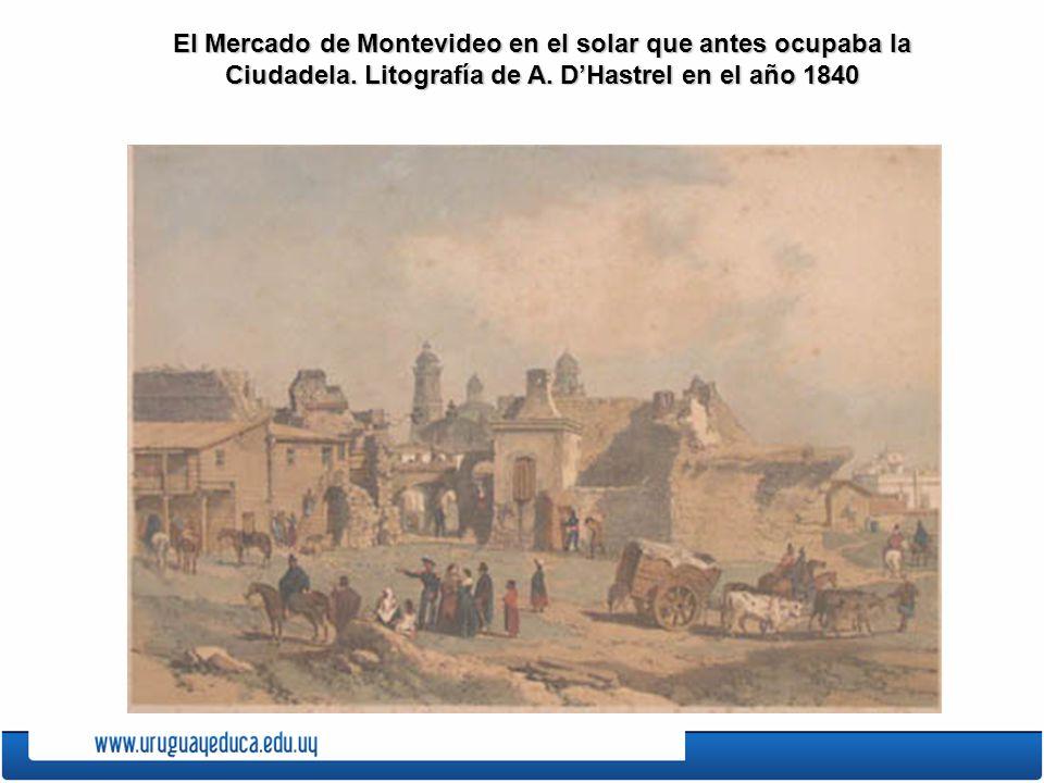 El Mercado de Montevideo en el solar que antes ocupaba la Ciudadela
