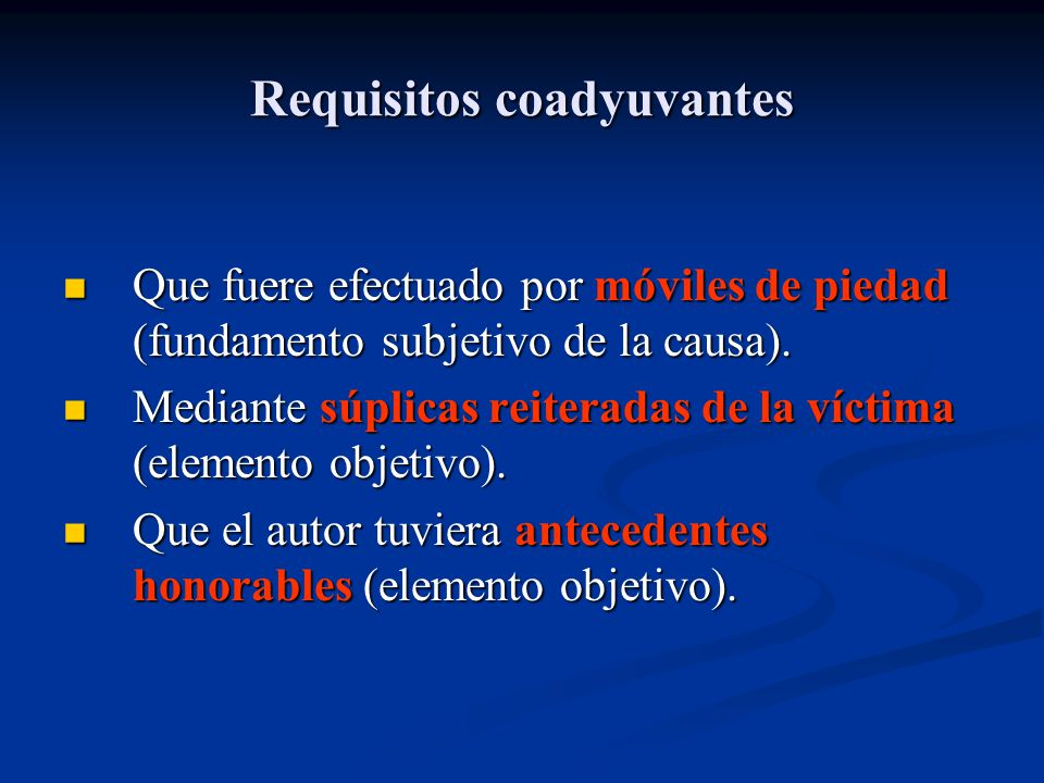 Requisitos coadyuvantes