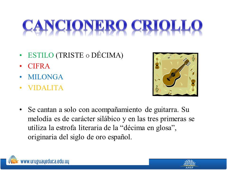 CANCIONERO CRIOLLO ESTILO (TRISTE O DÉCIMA) CIFRA MILONGA VIDALITA