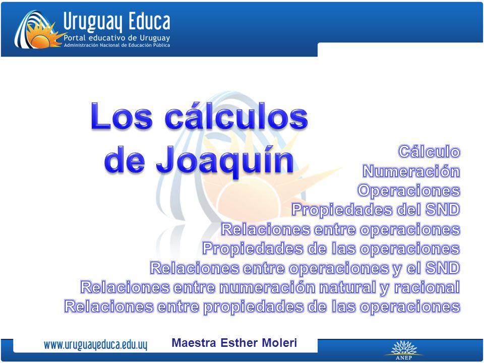 Los cálculos Volumen Capacidad de Joaquín Cálculo Numeración