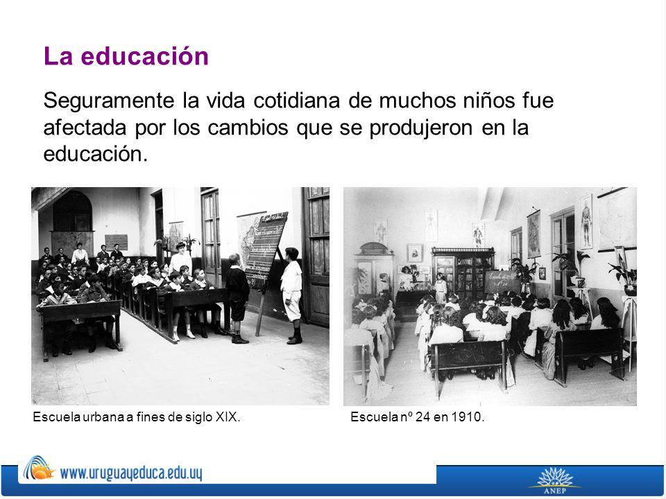 La educación Seguramente la vida cotidiana de muchos niños fue afectada por los cambios que se produjeron en la educación.