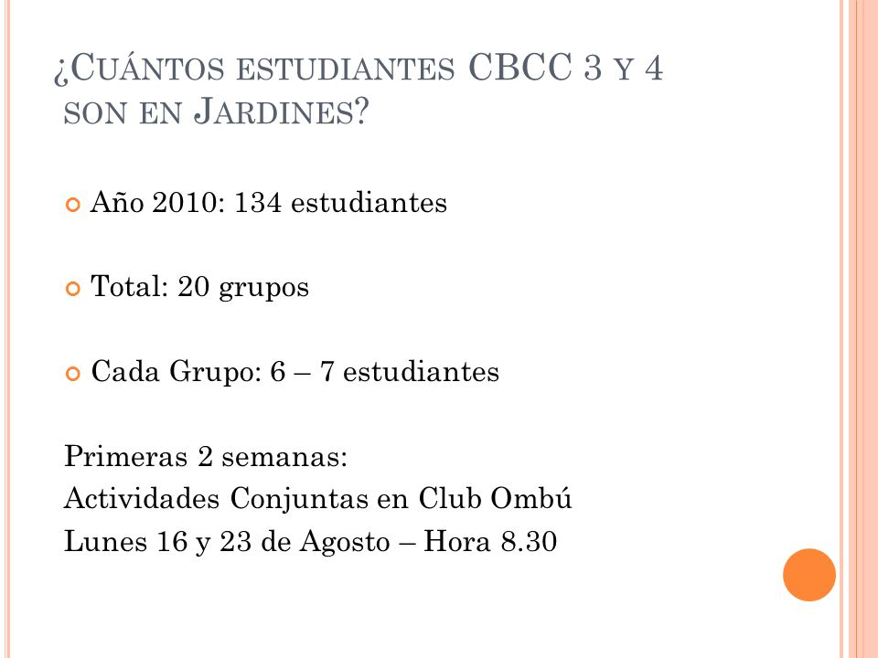 ¿Cuántos estudiantes CBCC 3 y 4 son en Jardines