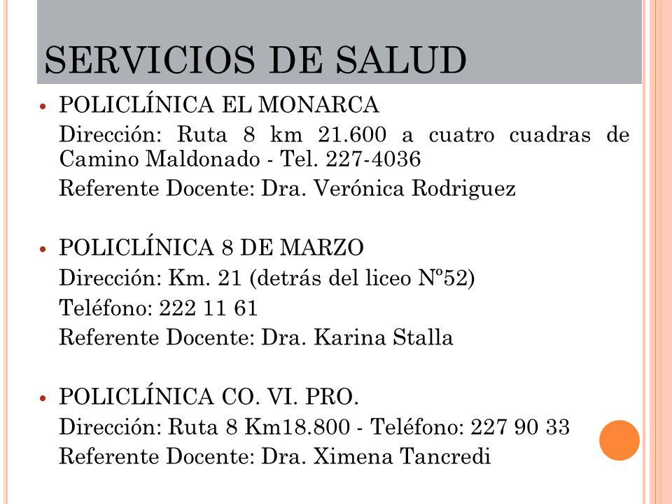 SERVICIOS DE SALUD POLICLÍNICA EL MONARCA