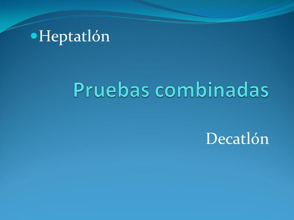Heptatlón Pruebas combinadas Decatlón