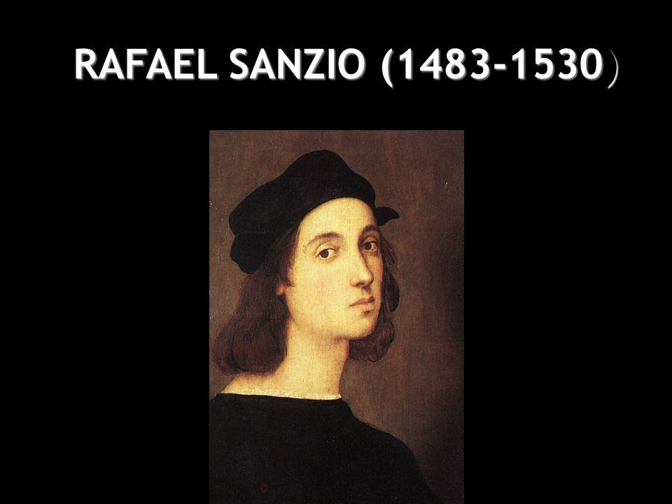 RAFAEL SANZIO (1483-1530)