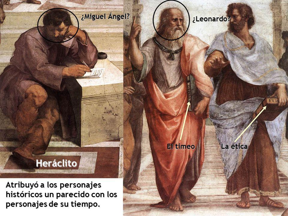 ¿Miguel Ángel. ¿Leonardo. El timeo. La ética.