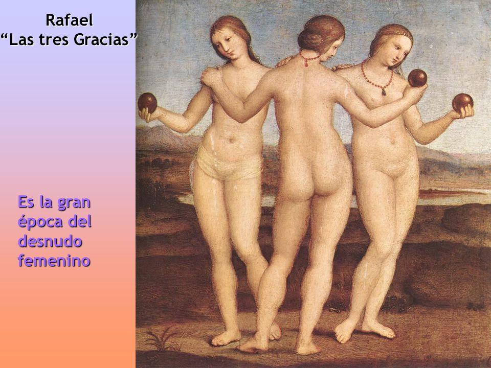 Rafael Las tres Gracias Es la gran época del desnudo femenino