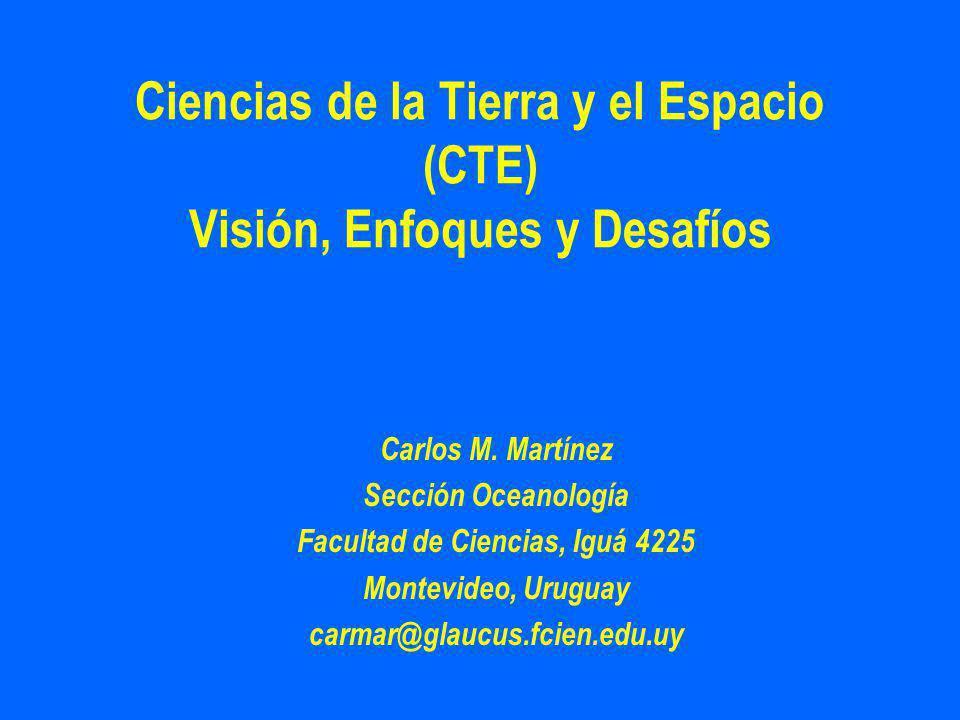 Ciencias de la Tierra y el Espacio (CTE) Visión, Enfoques y Desafíos