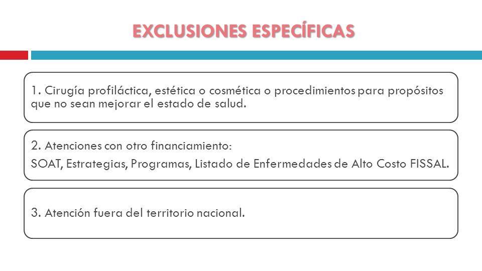 EXCLUSIONES ESPECÍFICAS