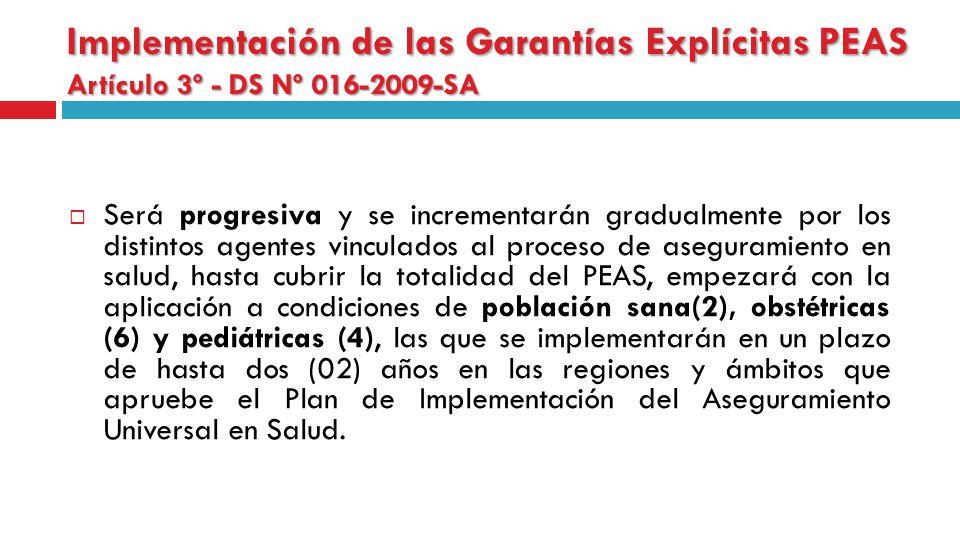 Implementación de las Garantías Explícitas PEAS Artículo 3º - DS Nº 016-2009-SA