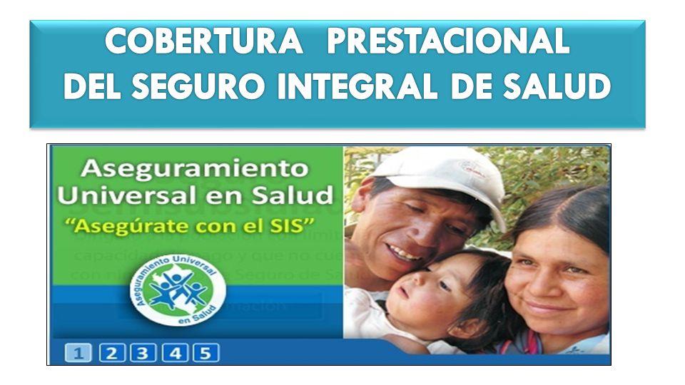COBERTURA PRESTACIONAL DEL SEGURO INTEGRAL DE SALUD