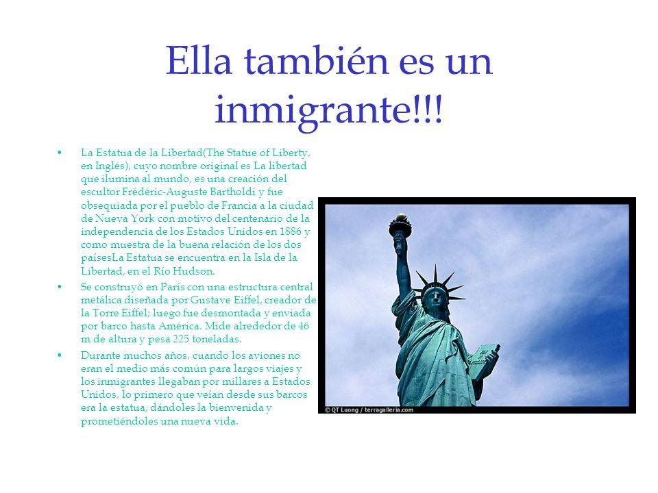 Ella también es un inmigrante!!!