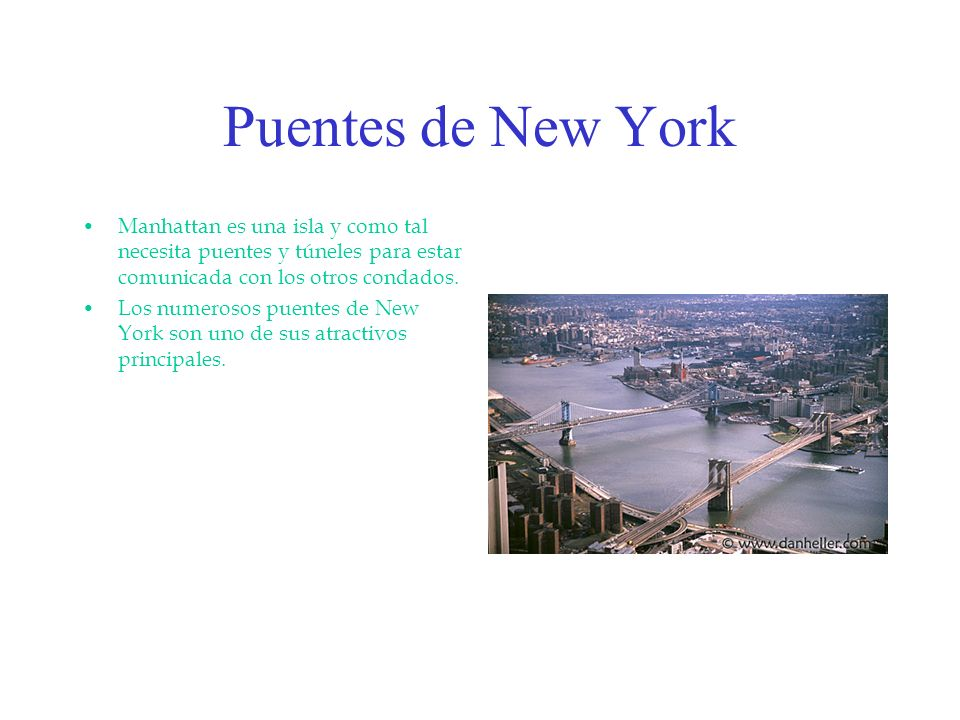 Puentes de New York Manhattan es una isla y como tal necesita puentes y túneles para estar comunicada con los otros condados.