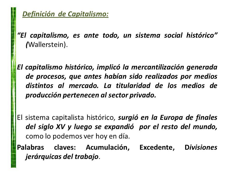 Definición de Capitalismo: