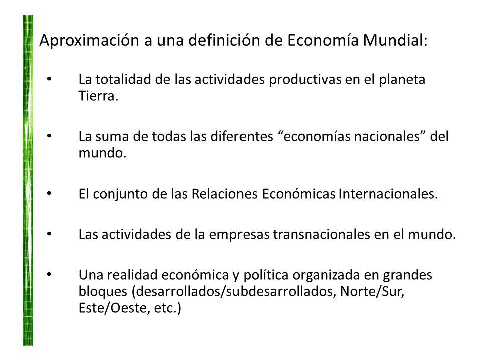 Aproximación a una definición de Economía Mundial: