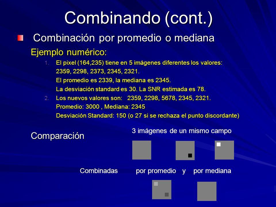 Combinando (cont.) Combinación por promedio o mediana