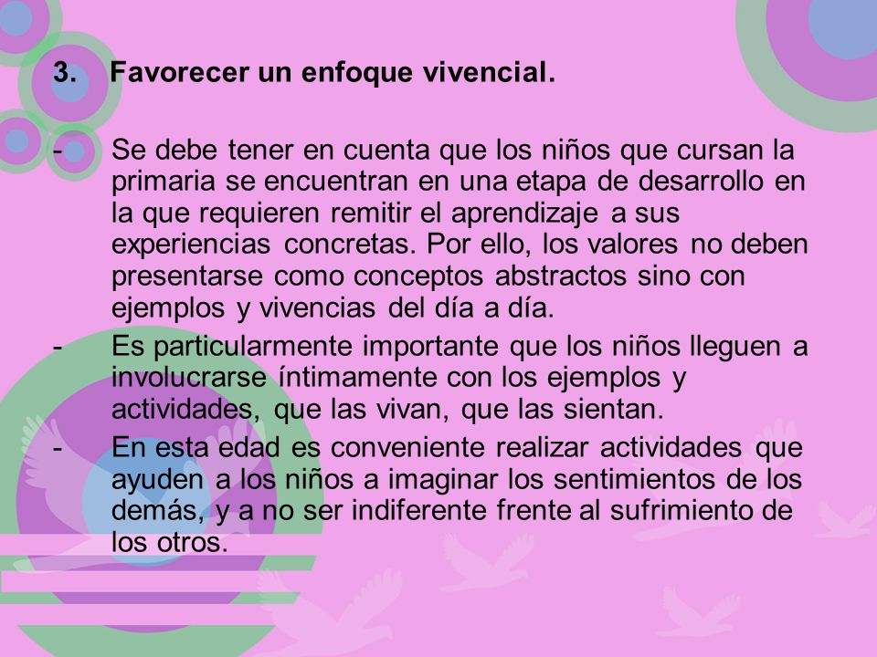 3. Favorecer un enfoque vivencial.