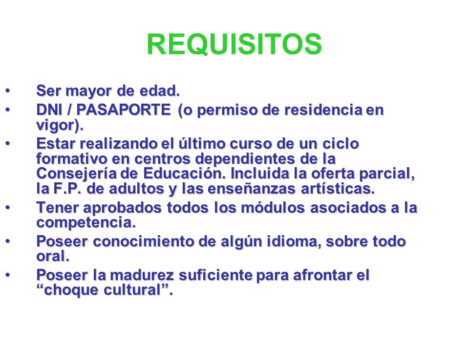 REQUISITOS Ser mayor de edad.