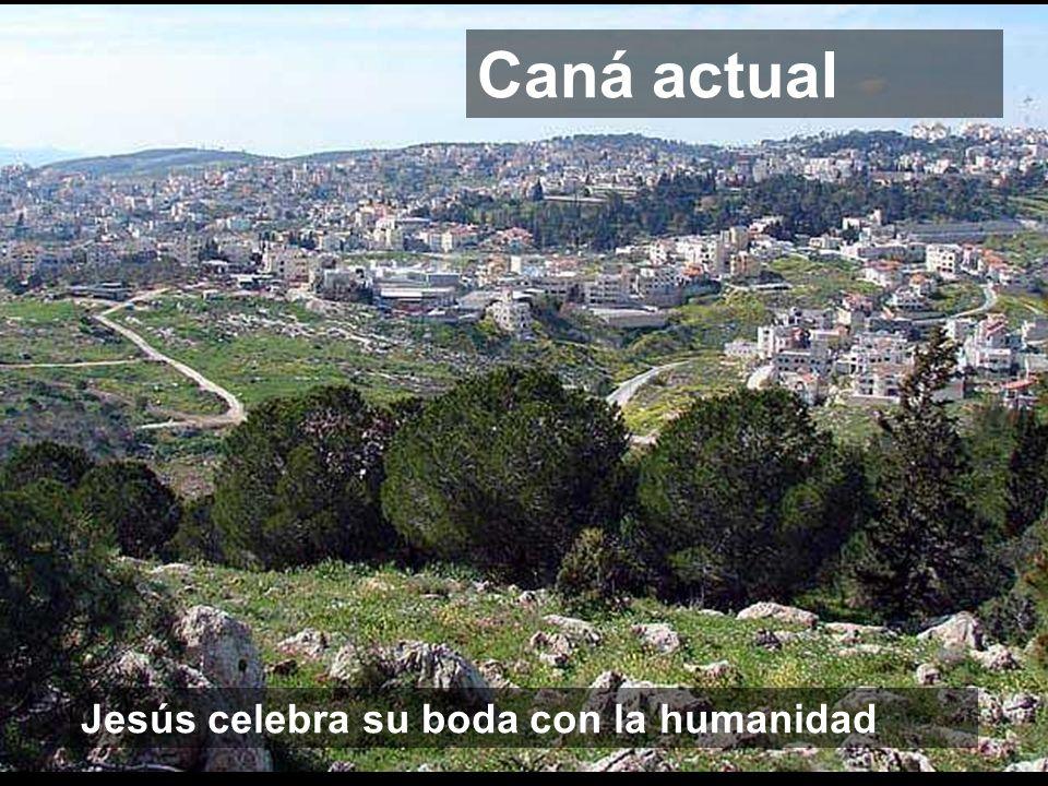 Caná actual Jesús celebra su boda con la humanidad