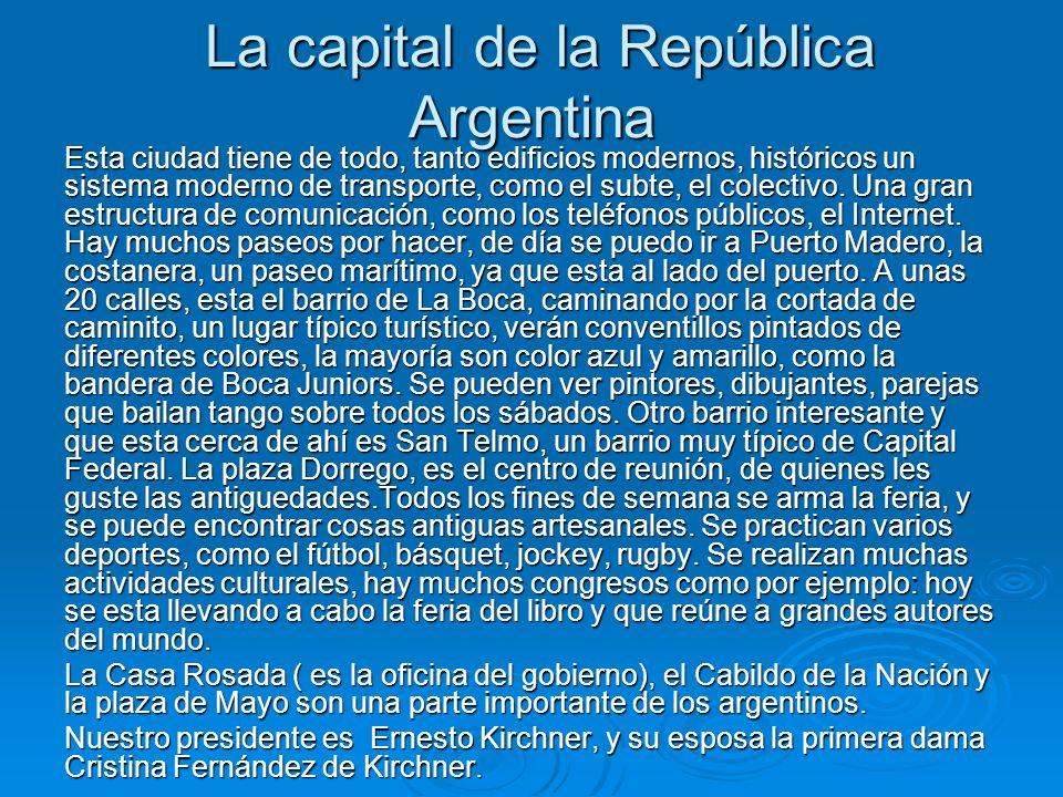 La capital de la República Argentina