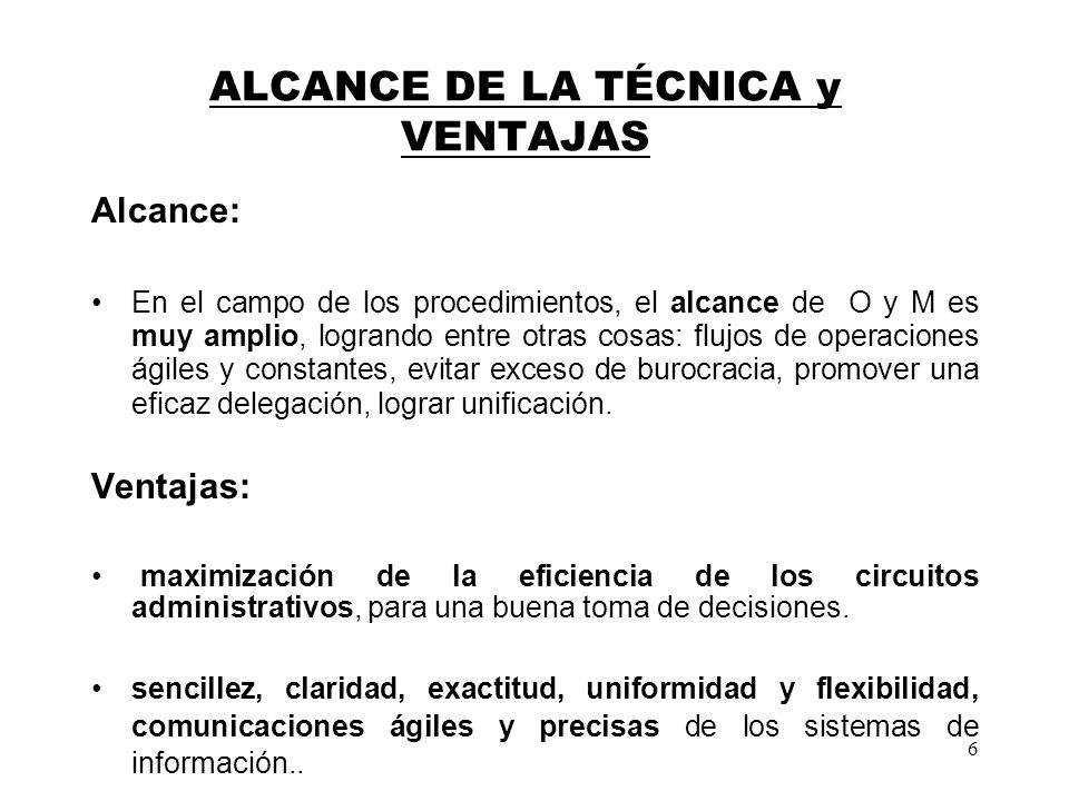 ALCANCE DE LA TÉCNICA y VENTAJAS