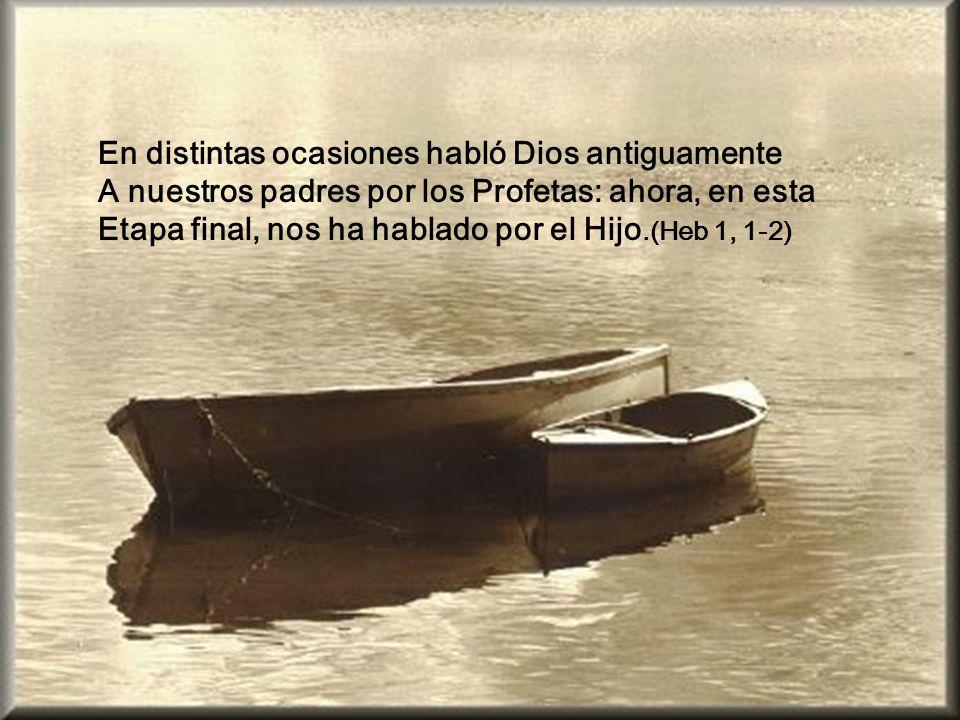 En distintas ocasiones habló Dios antiguamente
