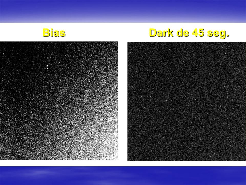 Bias Dark de 45 seg.