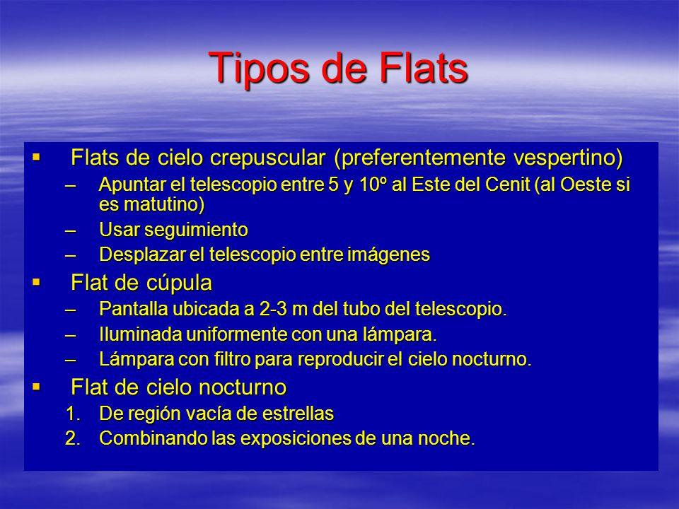 Tipos de Flats Flats de cielo crepuscular (preferentemente vespertino)
