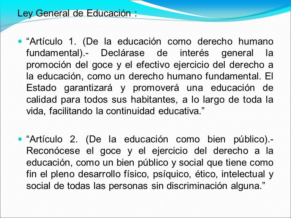 Ley General de Educación :