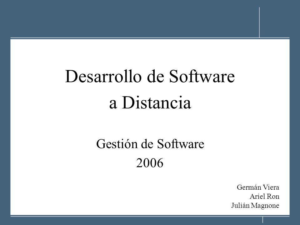 Desarrollo de Software a Distancia Gestión de Software 2006