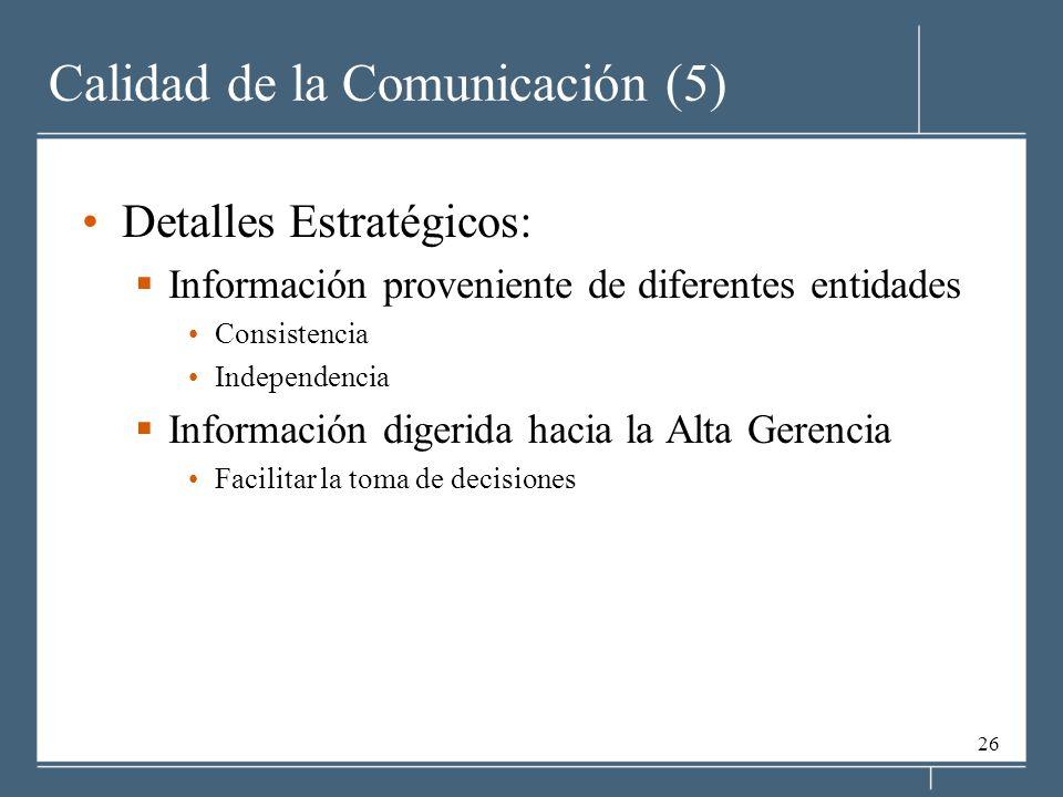 Calidad de la Comunicación (5)