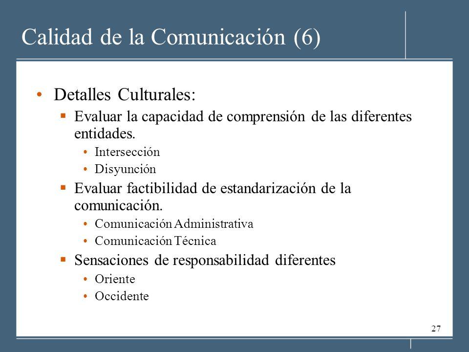 Calidad de la Comunicación (6)