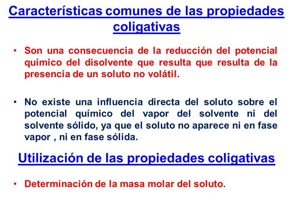 Características comunes de las propiedades coligativas