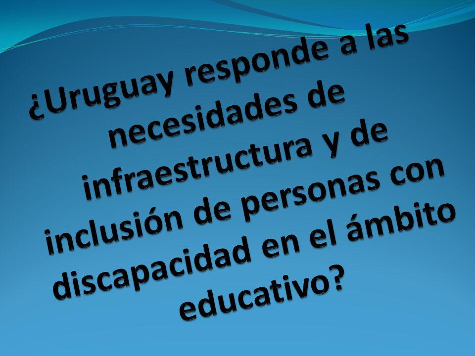 ¿Uruguay responde a las necesidades de infraestructura y de inclusión de personas con discapacidad en el ámbito educativo
