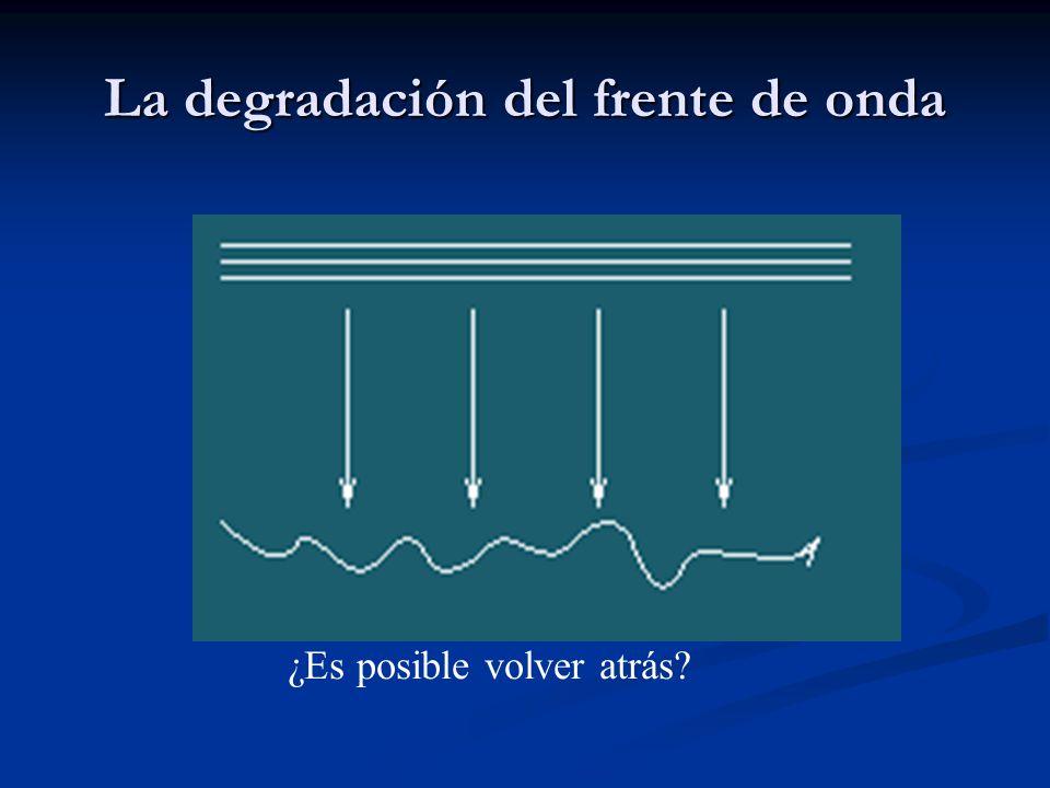 La degradación del frente de onda