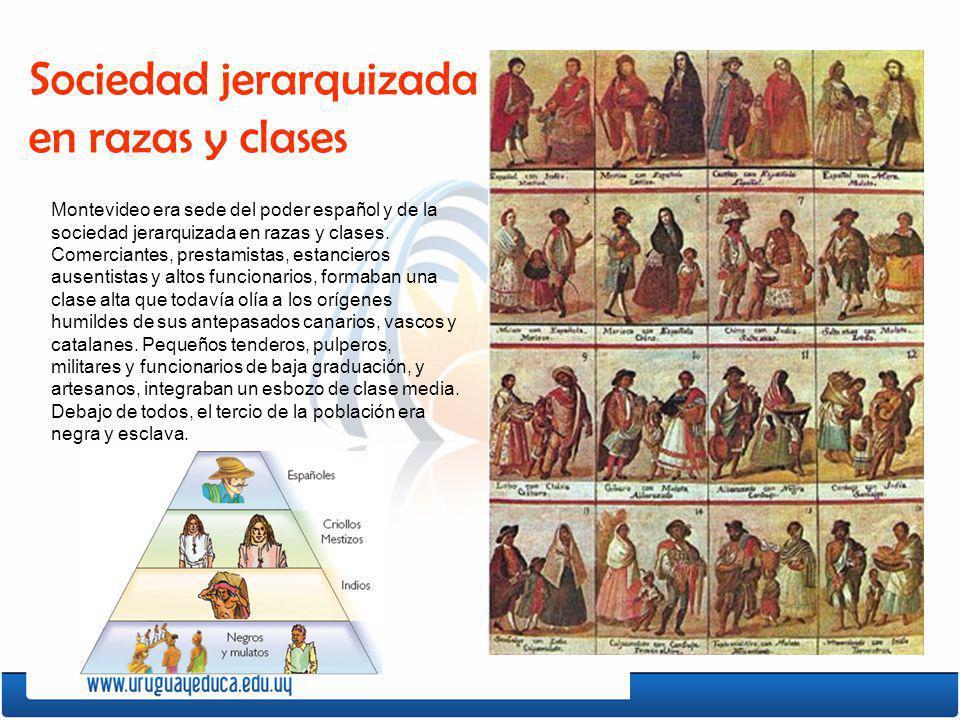 Sociedad jerarquizada en razas y clases