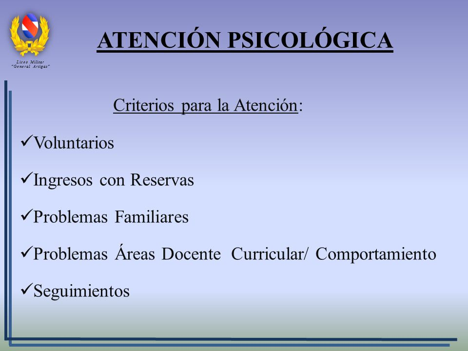 ATENCIÓN PSICOLÓGICA Criterios para la Atención: Voluntarios