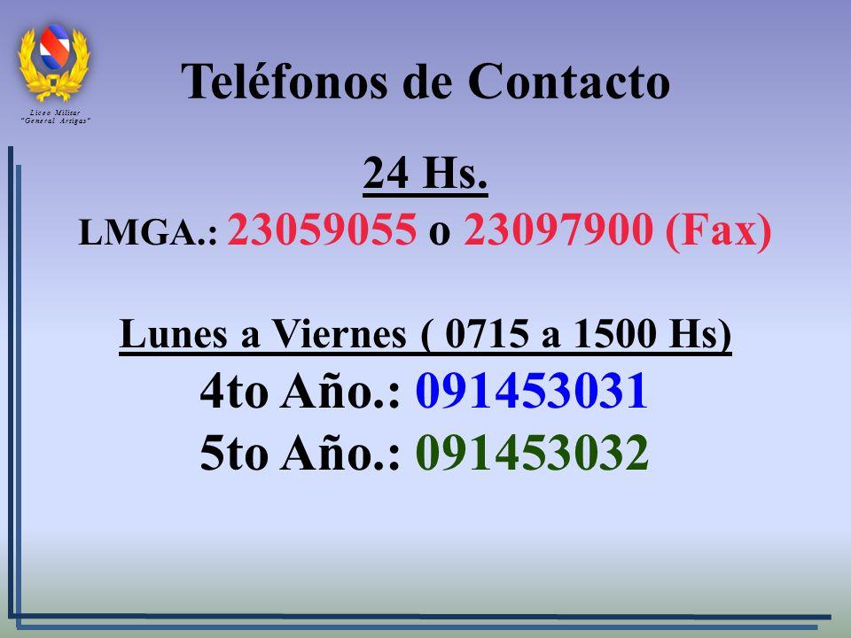 Teléfonos de Contacto 4to Año.: 091453031 5to Año.: 091453032