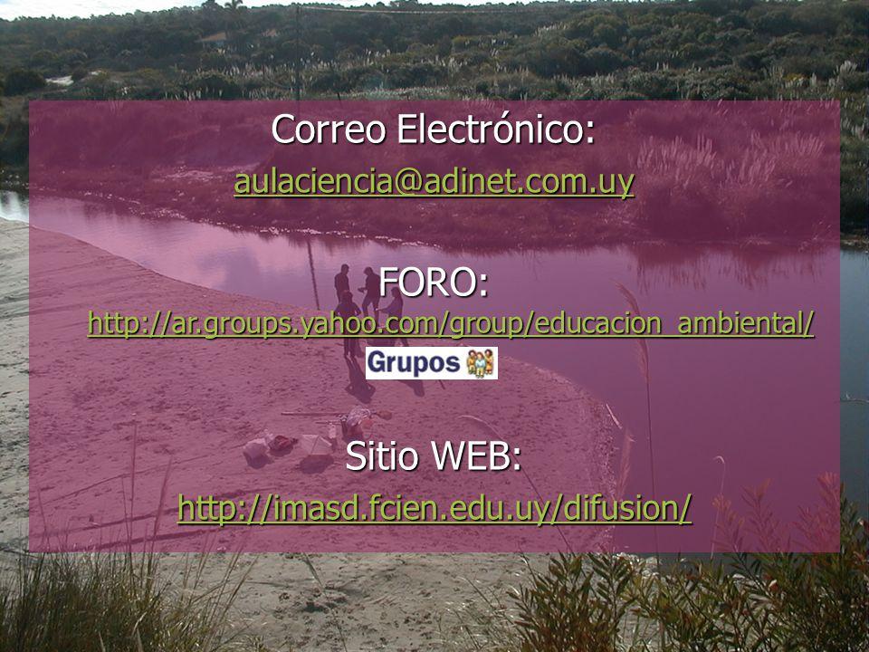 FORO: http://ar.groups.yahoo.com/group/educacion_ambiental/