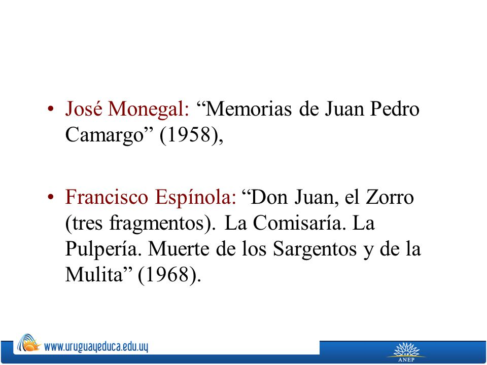José Monegal: Memorias de Juan Pedro Camargo (1958),